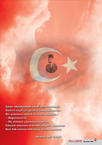 Zulmü alkışlayamam, zalimi asla sevemem... Mehmet Akif Ersoy