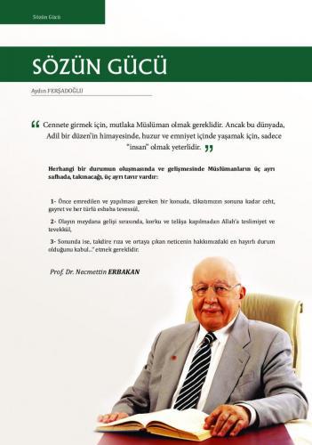 Cennete gidebilmek için mutlaka Müslüman olmak gereklidir. ... Prof. Dr. Necmettin Erbakan