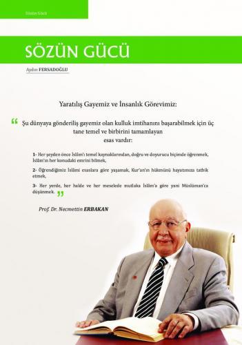 Yaratılıış gayemiz ve insanlık görevimiz: ... Prof. Dr. Necmettin Erbakan