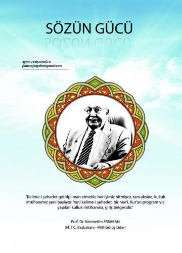 Kelime-i Şehadet getirmekle işimiz bitmiyor... Prof. Dr. Necmettin Erbakan