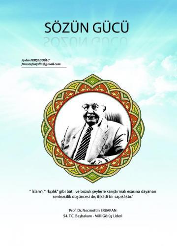"""İslam'ı """"ırkçılık"""" gibi bâtıl ve bozuk şeylerle karıştırmak ... Prof. Dr. Necmettin Erbakan"""