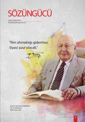 İlim ahmaklığı gidermez... Prof. Dr. Necmettin Erbakan