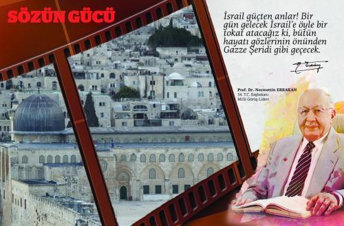 İsrail güçten anlar! ... Prof. Dr. Necmettin Erbakan